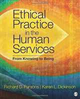 9781506332918-1506332919-Ethical Practice in the Human Services: From Knowing to Being