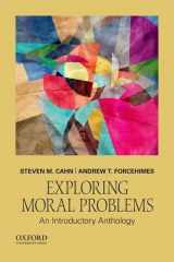 9780190670290-0190670290-Exploring Moral Problems: An Introductory Anthology