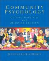 9780130899033-0130899038-Community Psychology: Guiding Principles and Orienting Concepts