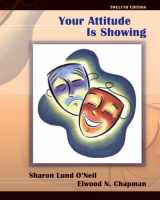 9780132429047-0132429047-Your Attitude Is Showing (12th Edition)