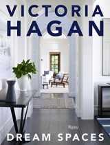 9780847859962-0847859967-Victoria Hagan: Dream Spaces