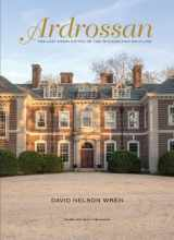 9780983863250-0983863253-Ardrossan: The Last Great Estate on the Philadelphia Main Line