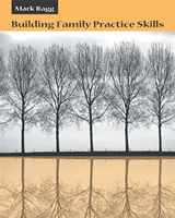 9780534556860-0534556868-Building Family Practice Skills: Methods, Strategies, and Tools (Marital, Couple, & Family Counseling)
