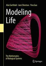 9783319597300-3319597302-Modeling Life: The Mathematics of Biological Systems