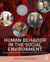 9781138819511-1138819514-Human Behavior in the Social Environment: Perspectives on Development and the Life Course