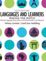 9780132855211-0132855216-Languages and Learners: Making the Match: World Language Instruction in K-8 Classrooms and Beyond (5th Edition)