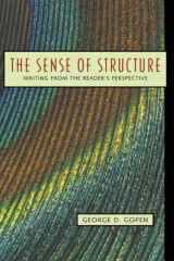 9780205296323-0205296327-Sense of Structure, The: Writing from the Reader's Perspective