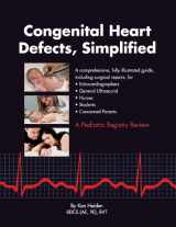 9780982270905-0982270909-Congenital Heart Defects, Simplified First Edition