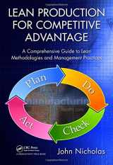 9781439820964-1439820961-Lean Production for Competitive Advantage: A Comprehensive Guide to Lean Methodologies and Management Practices