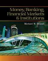 9780538748575-0538748575-Money, Banking, Financial Markets and Institutions