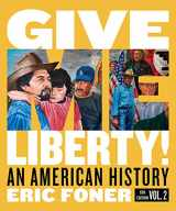 9780393418101-0393418103-Give Me Liberty!: An American History (Full Sixth Edition) (Vol. Volume Two)