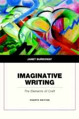 9780321923172-0321923170-Imaginative Writing: The Elements of Craft (4th Edition)