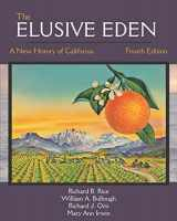 9781478634645-1478634642-The Elusive Eden: A New History of California, Fourth Edition