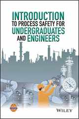 9781118949504-1118949501-Introduction to Process Safety for Undergraduates and Engineers