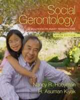 9780205763139-0205763138-Social Gerontology: A Multidisciplinary Perspective (9th Edition)