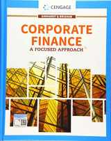 9781337909747-1337909742-Corporate Finance: A Focused Approach (MindTap Course List)