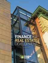 9780874201574-0874201578-Finance for Real Estate Development