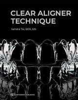 9780867157772-0867157771-Clear Aligner Technique