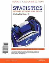 9780134135373-0134135377-Statistics: Informed Decisions Using Data, Books A La Carte Edition (5th Edition)