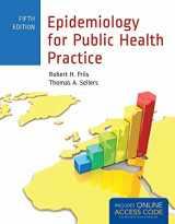 9781449665494-1449665497-Epidemiology for Public Health Practice: Includes Access to 5 Bonus eChapters (Friis, Epidemiology for Public Health Practice)