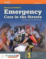 9781284104882-1284104885-Nancy Caroline Emergency Care in Streets 8e Essentials Contains 2 Books - Volume 1 & Volume 2 8th Edition