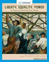 9781337699747-1337699748-Liberty, Equality, Power: A History of the American People, Enhanced
