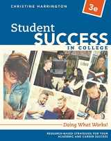 9781337406130-1337406139-Student Success in College: Doing What Works!