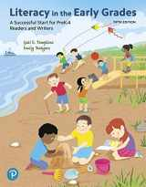 9780134990521-0134990528-Literacy in the Early Grades: A Successful Start for PreK-4 Readers and Writers, and MyLab Education with Enhanced Pearson eText -- Access Card Package (5th Edition) (Myeducationlab)