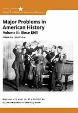 9781305585300-1305585305-Major Problems in American History, Volume II