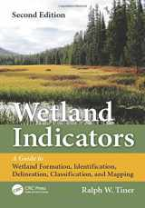 9781439853696-143985369X-Wetland Indicators: A Guide to Wetland Formation, Identification, Delineation, Classification, and Mapping, Second Edition