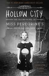 9781594747359-1594747350-Hollow City: The Second Novel of Miss Peregrine's Peculiar Children