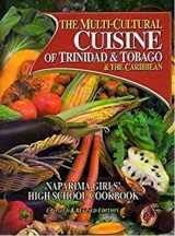 9789768173652-9768173653-The Multi-Cultural Cuisine of Trinidad & Tobago & the Caribbean