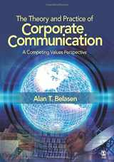 9781412950350-141295035X-The Theory and Practice of Corporate Communication: A Competing Values Perspective