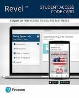 9780134628097-0134628098-Revel for Living Democracy, 2016 Presidential Election Edition -- Access Card (5th Edition)