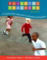9781133943013-1133943012-Building Teachers: A Constructivist Approach to Introducing Education