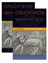 9781506420752-1506420753-The Crucifixion of the Warrior God: Interpreting the Old Testament's Violent Portraits of God in Light of the Cross, Volume 1 & 2