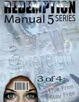 9781511741835-151174183X-Redemption Manual 5.0 - Book 3: Operating Sovereign (Volume 3)