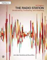 9781138218819-1138218812-The Radio Station: Broadcasting, Podcasting, and Streaming