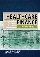 9781567937411-1567937411-Healthcare Finance: An Introduction to Accounting and Financial Management, Sixth Edition (AUPHA/HAP Book)