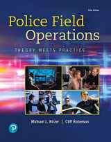 9780135186299-0135186293-Police Field Operations: Theory Meets Practice