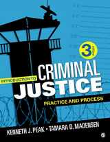 9781506391847-1506391842-Introduction to Criminal Justice: Practice and Process
