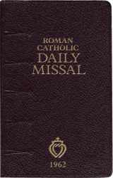 9781892331298-1892331292-Roman Catholic Daily Missal (1962)