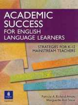 9780131899100-0131899104-Academic Success for English Language Learners: Strategies for K-12 Mainstream Teachers