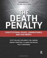 9781455776337-1455776335-The Death Penalty: Constitutional Issues, Commentaries, and Case Briefs