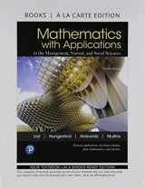 9780134776378-0134776372-Mathematics with Applications In the Management, Natural, and Social Sciences, Books a la Carte (12th Edition)