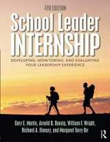 9781138824010-1138824011-School Leader Internship: Developing, Monitoring, and Evaluating Your Leadership Experience