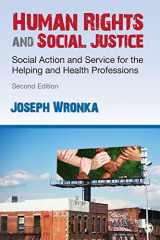 9781483387178-1483387178-Human Rights and Social Justice: Social Action and Service for the Helping and Health Professions