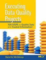 9780123743695-0123743699-Executing Data Quality Projects: Ten Steps to Quality Data and Trusted Information (TM)
