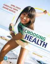 9780134517957-0134517954-Choosing Health Plus Mastering Health with Pearson eText -- Access Card Package (3rd Edition)