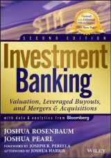 9781118656211-1118656210-Investment Banking: Valuation, Leveraged Buyouts, and Mergers and Acquisitions